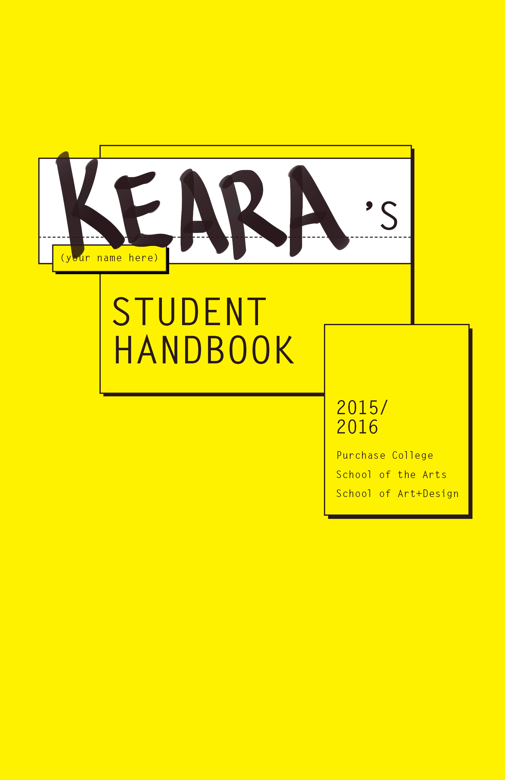 2015-16 SUNY Purchase Student Handbook by CB, keara